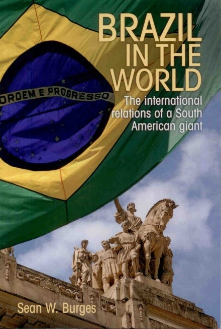 Book launch -  Brazil in the World, by Sean W. Burges