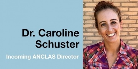 Introducing incoming ANCLAS Director, Dr Caroline Schuster