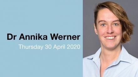 Dr Annika Werner - title TBC
