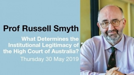 Russell Smyth - What Determines the Institutional Legitimacy of the High Court of Australia