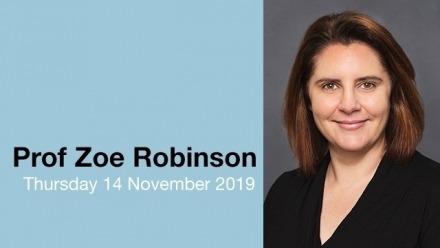 Prof Zoe Robinson- title TBC