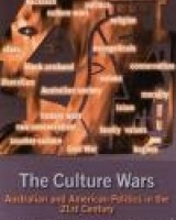 The Culture Wars: Australian and American Politics in the 21st Century